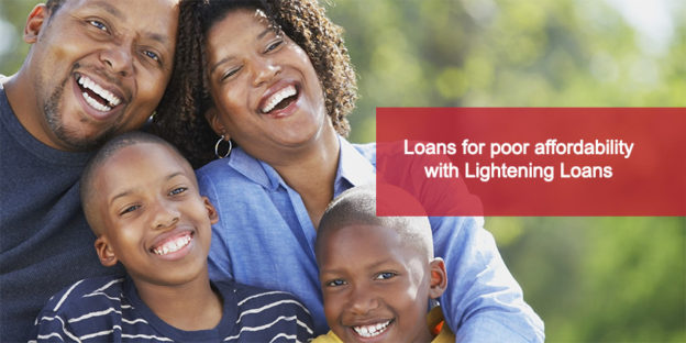 Loans for poor affordability